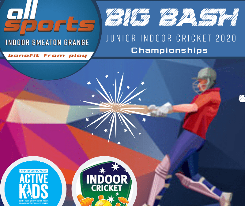 'BIG BASH' Junior Indoor Cricket 2020 Championships